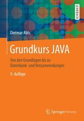 Grundkurs JAVA: Von den Grundlagen bis zu Datenbank- und Netzanwendungen, Ausgabe 9