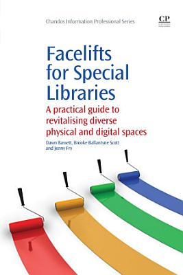 Facelifts for Special Libraries PDF