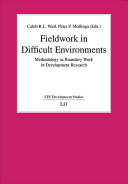 Fieldwork in Difficult Environments