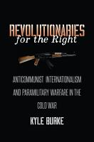Revolutionaries for the Right PDF