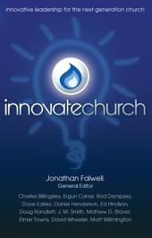 InnovateChurch: Innovative Leadership for the Next Generation Church