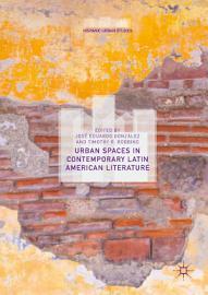 Urban Spaces in Contemporary Latin American Literature PDF