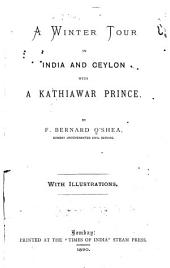 A Winter Tour in India and Ceylon with a Kathiawar Prince