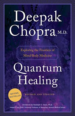 Quantum Healing  Revised and Updated  PDF