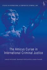 The Amicus Curiae in International Criminal Justice