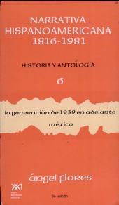 Narrativa hispanoamericana, 1816-1981: historia y antología, Volumen 6