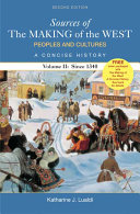 Sources of The Making of the West  Peoples and Cultures  A Concise History