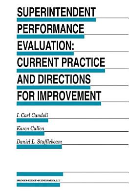 Superintendent Performance Evaluation  Current Practice and Directions for Improvement PDF