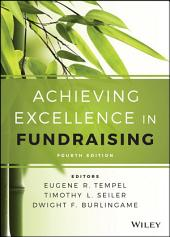 Achieving Excellence in Fundraising: Edition 4