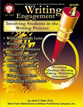 Writing Engagement, Grade 4: Involving Students in the Writing Process