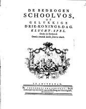 De bedrogen schoolvos, of gelukkige Drie-konings-dag ..