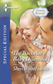 The Bachelor's Baby Dilemma