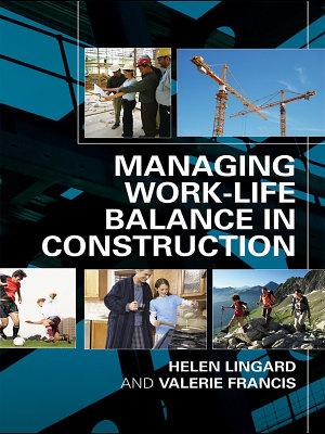 Managing Work Life Balance in Construction PDF