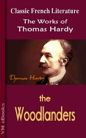 The Woodlanders: Works of Hardy