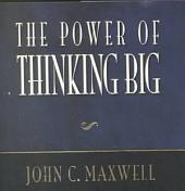 The Power of Thinking Big