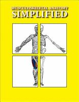 Musculoskeletal Anatomy Simplified PDF