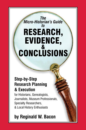 The Micro historian s Guide to Research  Evidence    Conclusions