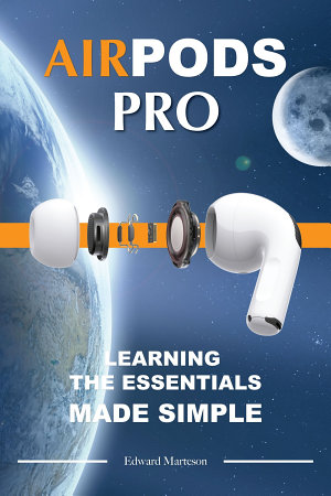 Air Pods Pro  Learning the Essentials Made Simple