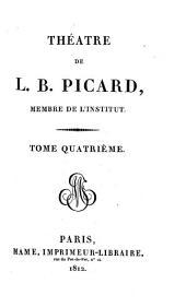 Théâtre de L. B. Picard