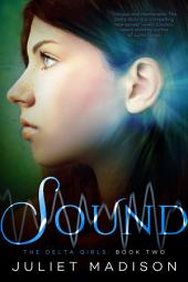 Sound: The Delta Girls - Book Two