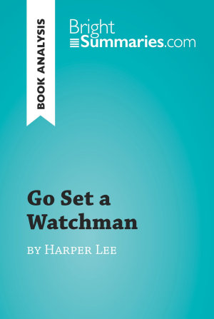 Go Set a Watchman by Harper Lee  Book Analysis