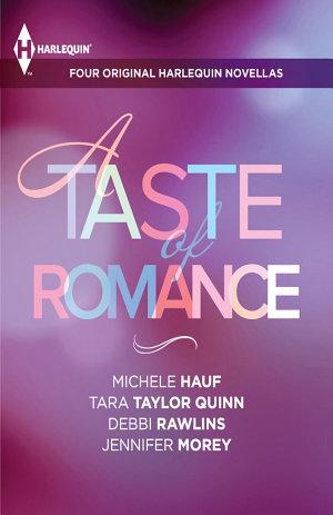 A Taste of Romance  Four Original Harlequin Novellas