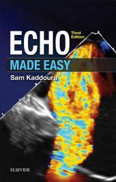 Echo Made Easy E-Book: Edition 3