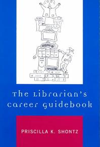 The Librarian s Career Guidebook PDF