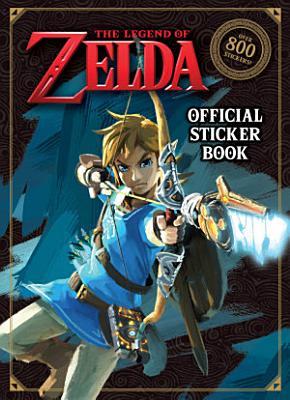The Legend of Zelda Official Sticker Book  Nintendo