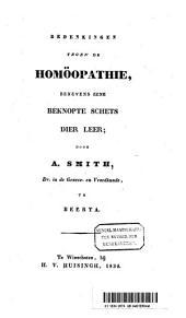 Bedenkingen tegen de homöopathie, benevens eene beknopte schets dier leer: Volume 1
