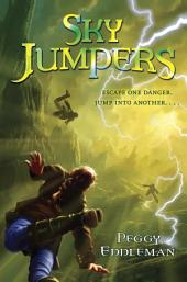 Sky Jumpers: Volume 1
