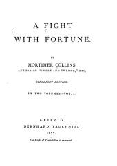 A Fight with Fortune: Volume 1
