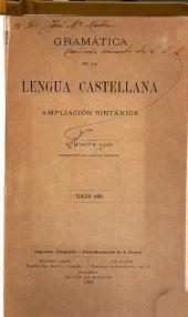 Gramática de la lengua castellana; ampliación sintáxica, por R. Monner Sans, catedrático del Colegio nacional: Tercer año