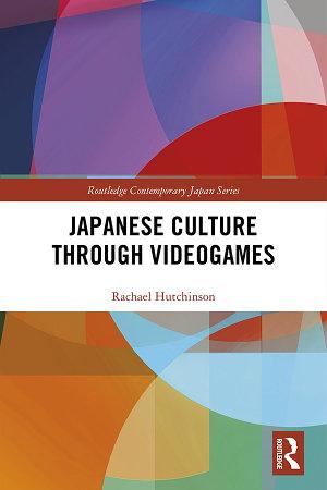 Japanese Culture Through Videogames