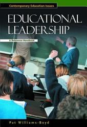 Educational Leadership: A Reference Handbook