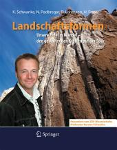 Landschaftsformen: Unsere Erde im Wandel - den gestaltenden Kräften auf der Spur, Ausgabe 2