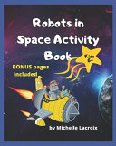 Robots in Space Activity Book