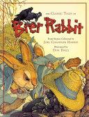 The Classic Tales of Brer Rabbit PDF