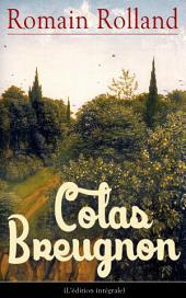 Colas Breugnon (L'édition intégrale)
