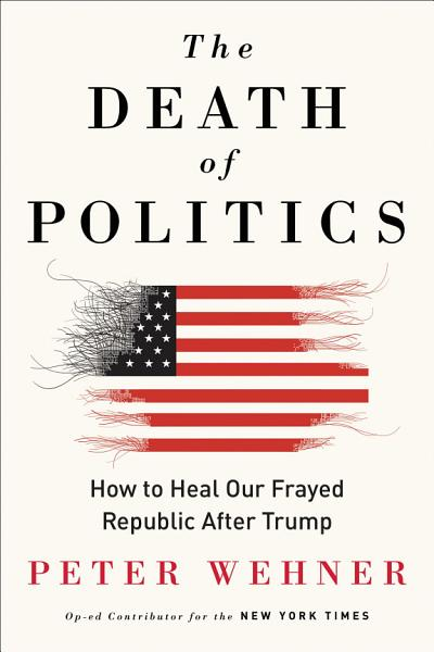 Download The Death of Politics Book