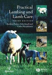 Practical Lambing and Lamb Care: A Veterinary Guide, Edition 3