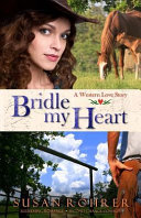 Download Bridle My Heart   a Western Love Story Book
