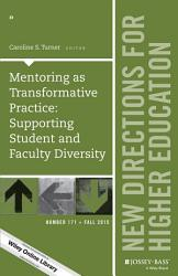 Mentoring as Transformative Practice  Supporting Student and Faculty Diversity PDF