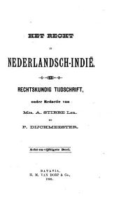 Indisch tijdschrift van het recht: orgaan der Nederlandsch-Indische juristen-vereeniging, Volume 58