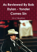 As Reviewed By Bob Dylan - Yonder Comes Sin