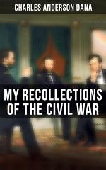My Recollections of the Civil War