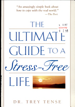 The Ultimate Guide to a Stress-Free Life