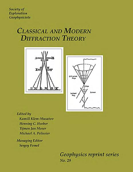 Classical And Modern Diffraction Theory