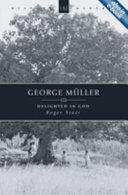 George Müller, 1805-1898