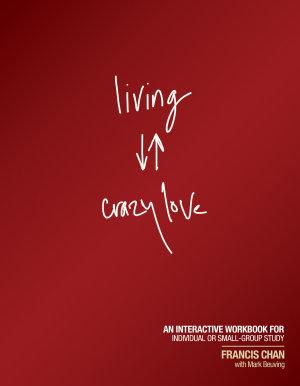 Living Crazy Love